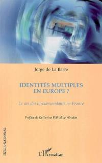 Identités multiples en Europe ?