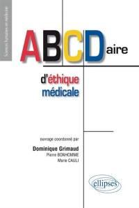 ABCdaire d'éthique médicale