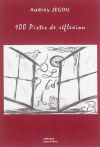100 pistes de réflexion