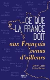 Ce que la France doit aux Français venus d'ailleurs