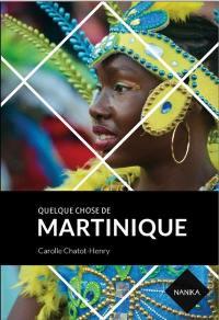 Quelque chose de Martinique