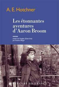 Les aventures extraordinaires d'Aaron Broom