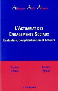L'actuariat des engagements sociaux