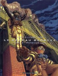 Le réseau Bombyce. Volume 2, Monsieur Lune
