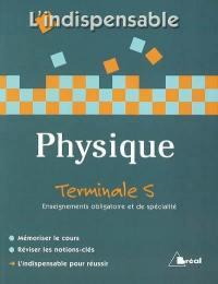 Physique terminale S, enseignements obligatoire et de spécialité