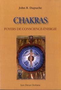 Chakras, foyers de conscience-énergie