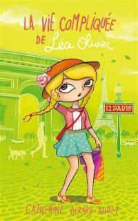 La vie compliquée de Léa Olivier. Volume 12, Paris