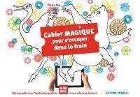 Cahier magique pour s'occuper dans le train