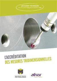 L'accréditation des mesures tridimensionnelles