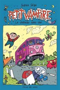 Petit Vampire. Volume 3, Le château sans thé