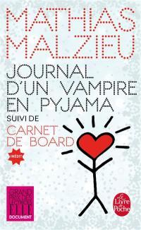Journal d'un vampire en pyjama; Suivi de Carnet de board
