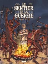 Le sentier de la guerre. Volume 2, Paha Sapa