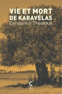 Vie et mort de Karavélas