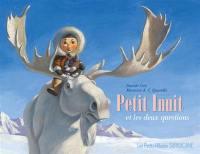 Petit Inuit et les deux questions