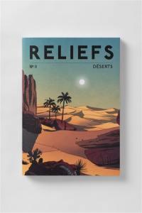 Reliefs. n° 11, Déserts