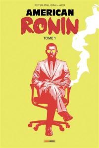 American ronin. Volume 1,