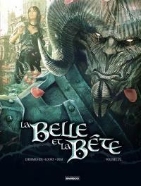 La Belle et la Bête. Volume 2,