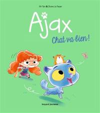 Ajax. Volume 1, Chat va bien !