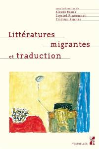 Littératures migrantes et traduction