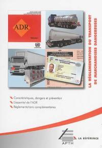 La réglementation du transport des marchandises dangereuses