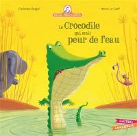 Mamie Poule raconte. Volume 8, Le crocodile qui avait peur de l'eau
