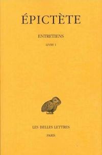 Entretiens. Volume 1, Livre I