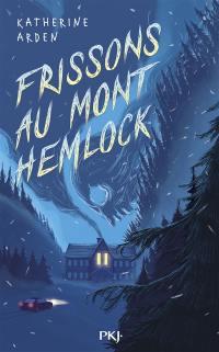 Frissons au mont Hemlock