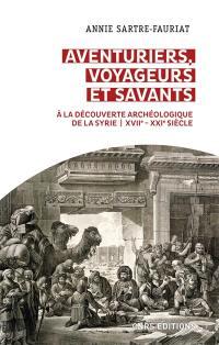 Aventuriers, voyageurs et savants