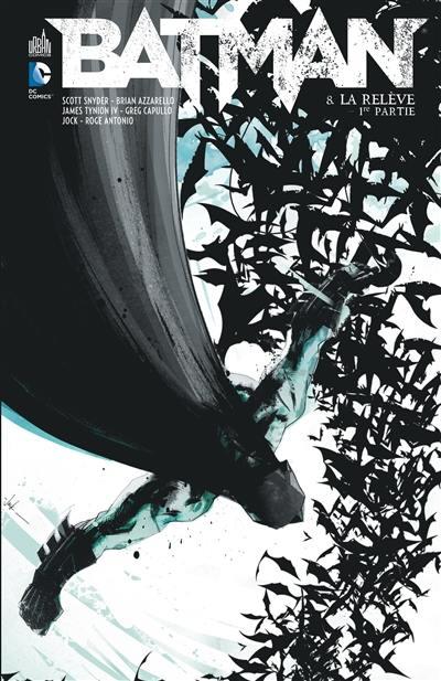 Batman. Volume 8, La relève