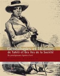 Généalogies et histoire de Tahiti et des îles de la Société