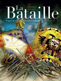La bataille. Volume 2,