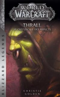 World of Warcraft, Thrall