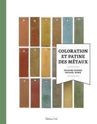 Coloration et patine des métaux