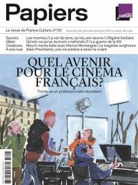 France Culture papiers. n° 32, Quel avenir pour le cinéma français ?