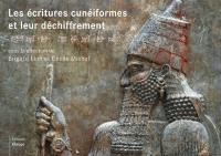 Les écritures cunéiformes et leur déchiffrement