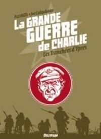 La Grande Guerre de Charlie. Vol. 5. Les tranchées d'Ypres