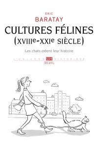Cultures félines (XVIIIe-XXIe siècle)