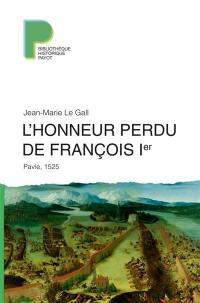 L'honneur perdu de François Ier