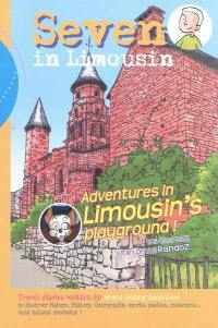 Seven in Limousin. Volume 2, Adventures in Limousin's playground !