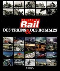 Des trains et des hommes