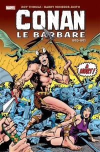 Conan le barbare, 1970-1971