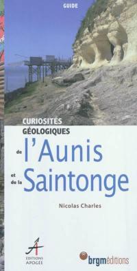 Curiosités géologiques de l'Aunis et de la Saintonge