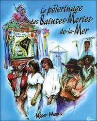 Le pèlerinage des Saintes-Maries-de-la-Mer