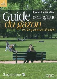 Guide écologique du gazon et des pelouses fleuries