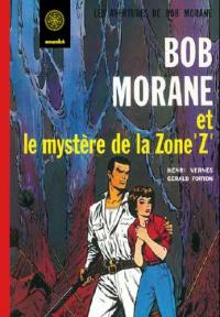 Bob Morane, Le mystère de la zone Z