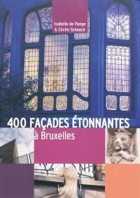 400 façades étonnantes à Bruxelles