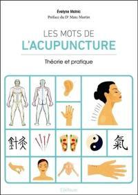Les mots de l'acupuncture