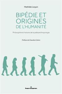 Bipédie et origines de l'humanité