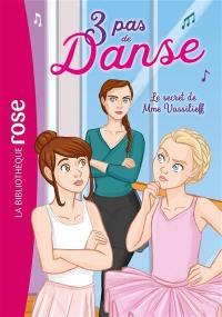 3 pas de danse. Volume 7, Le secret de Mme Vassilieff