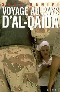 Voyage au pays d'Al-Qaïda